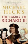 The Family of Richard III by Michael Hicks