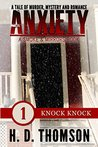 Knock Knock (Anxiety: Smoke and Mirrors #1)