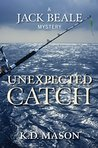 Unexpected Catch (The Jack Beale Mystery Series Book 6)