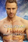 Christmas Wishes and Love with Brody and James (Colorado Heart, #3.5)