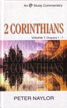 2 Corinthians Volume 1: Chapters 1-7: Chapters 1-7 Vol 1 (Evangelical Press Study Commentary)