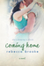 Coming Home (Letters Home, #1.5)