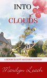 Into the Clouds (A Berdie Elliott Mystery Book 3)