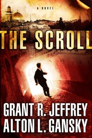 The Scroll by Grant R. Jeffrey