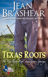 Texas Roots (The Gallaghers of Sweetgrass Springs #1; Texas Heroes #7)