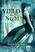 Yield the Night (Steel & Stone #3)