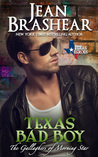 Texas Bad Boy: The Gallaghers of Morning Star (Texas Heroes, #3)