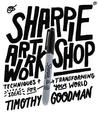 Sharpie Art Workshop: Techniques and Ideas for Transforming Your World