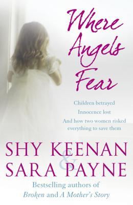 Where Angels Fear by Shy Keenan