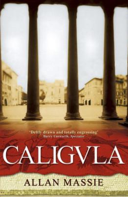 Caligula by Allan Massie