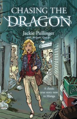 Chasing The Dragon (Graphic Novel)