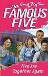 Five Are Together Again (Famous Five, #21)