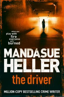 The Driver by Mandasue Heller