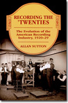 Recording The 'Twenties: The Evolution Of The American Recording Industry, 1920 29