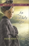 An Unlikely Love by Dorothy Clark