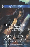 The Shifter's Choice and Sentinels: Alpha Rising