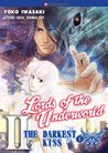 The Darkest Kiss 1 (Lords of the Underworld #2.1)