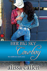 Her Big Sky Cowboy (The Wildflower Ranch Series #3)