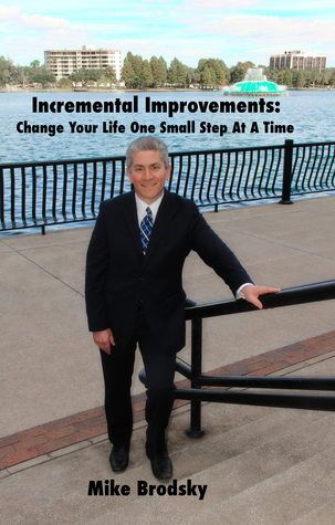 Incremental Improvements by Mike Brodsky
