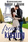 French Kissing by Hunter J. Keane