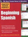 Practice Makes Perfect Beginning Spanish (Practice Makes Perfect (McGraw-Hill))
