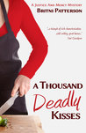 A Thousand Deadly Kisses (A Justice and Mercy Mystery, Book 2)