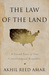 The Law of the Land by Akhil Reed Amar