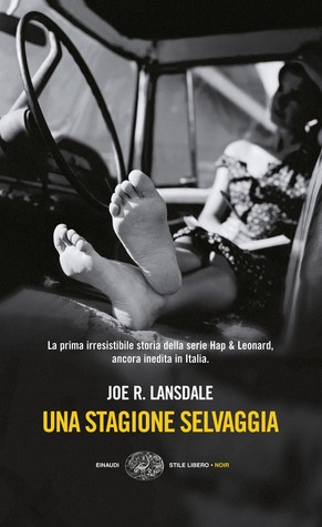 Una stagione selvaggia by Joe R. Lansdale