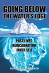 Going Below the Water's Edge by Ronald S. Fehribach