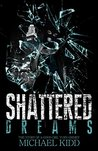 Shattered Dreams: The Story of a Good Girl Turn Grimey