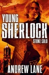 Stone Cold (Young Sherlock Holmes, #7)