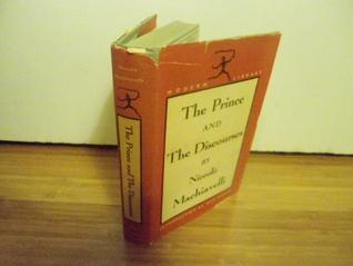 The Prince and The Discourses by Niccolò Machiavelli