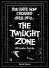 The Twilight Zone Ultimate Guide