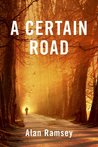 A Certain Road