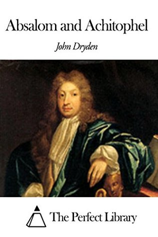 abridged version of john dryden s a A fiasco such as john dryden's albion and albanius would they were only allowed to put on abridged and modernized they were davenant's version of.