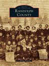 Randolph County (Images of America Series)