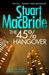 The 45% Hangover by Stuart MacBride