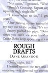 Rough Drafts: The Collected Stories of Dane Grannon
