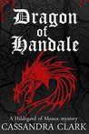 The Dragon of Handale (A Hildegard of Meaux Mystery Book 5)