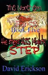 The Northern Force Book Five:: He Steps His Mighty Step