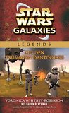 Star Wars: Galaxies - Aus den Trümmern Dantooines: Roman zum Game (Star Wars Galaxies 1)