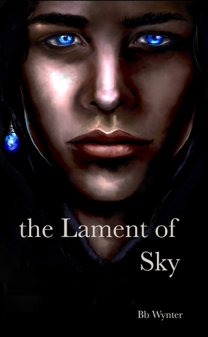 The Lament of Sky by BB. Wynter