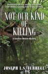 Not Our Kind Of Killing (A Harrison Weaver Mystery Book 3)