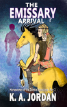 The Emissary - Arrival (Horsewomen of the Zombie Apocalypse #2)
