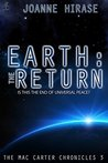 Earth: The Return (The Mac Carter Chronicles Book 3)