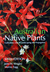Australian Native Plants: Cultivation, Use in Landscaping and Propagation