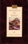 Prophets and Kings (Conflict of the Ages Series)