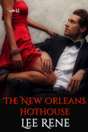 The New Orleans Hothouse