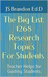 The Big List: 1268 Research Topics For Students: Teacher Helps for Guiding Students