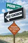 Peer Today, Boss Tomorrow: Navigating Your Changing Role